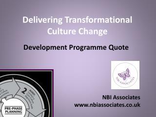 Delivering Transformational  Culture Change