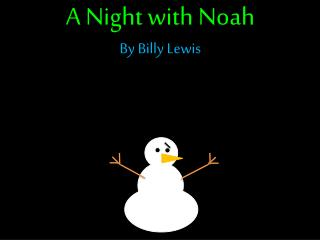 A Night with Noah By Billy Lewis