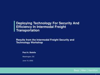 Deploying Technology For Security And Efficiency In Intermodal Freight Transportation    Results from the Intermodal Fre