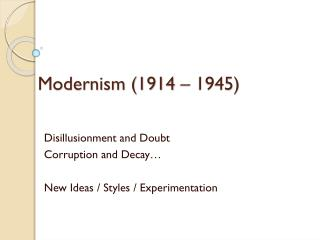 Modernism 1914   1945
