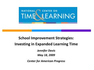 The Expanded Learning Time Model Is One Key Time and Learning Reform Strategy