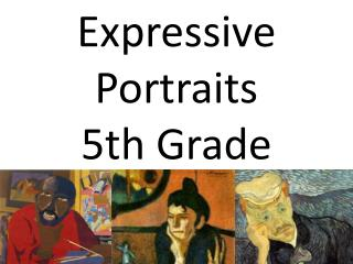 Expressive Portraits  5th Grade