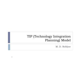 TIP ( Technology Integration Planning ) Model