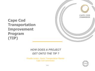 Cape Cod Transportation Improvement  Program (TIP)
