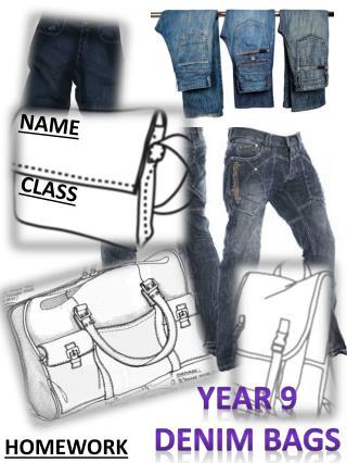 Year 9 Denim bags