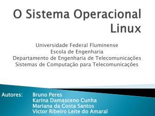 O Sistema Operacional Linux