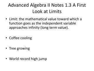 Advanced Algebra II Notes 1.3 A First Look at Limits