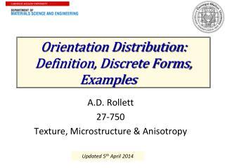 Orientation Distribution: Definition, Discrete Forms, Examples
