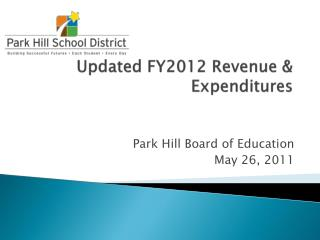Updated FY2012 Revenue & Expenditures