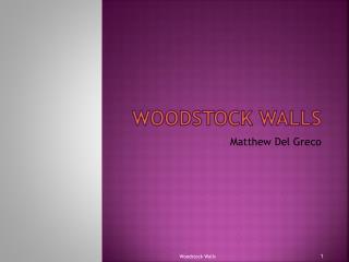 Woodstock Walls