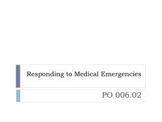 Responding to Medical Emergencies