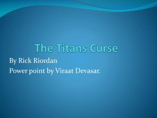 The Titans Curse