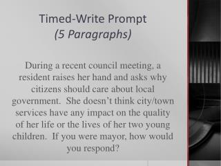 Timed-Write Prompt (5 Paragraphs)