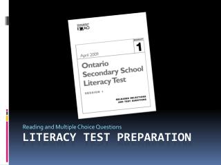 Literacy Test Preparation