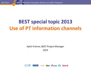 BEST special topic 2013 Use of PT information channels