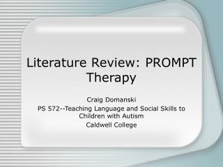 Literature Review: PROMPT Therapy