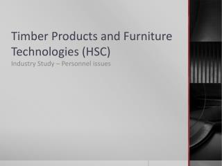 Timber Products and Furniture Technologies (HSC)