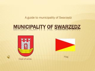 MUNICIPALITY OF  SWARZ?DZ
