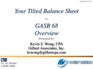 Your Tilted Balance Sheet –  GASB  68 Overview