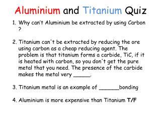 Aluminium  and  Titanium  Quiz