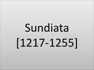 Sundiata [1217-1255]