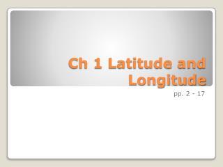 Ch 1 Latitude and Longitude