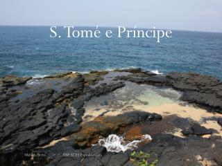 S. Tomé e Príncipe