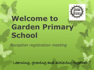 Welcome to Garden Primary School