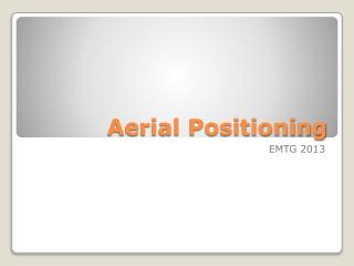 Aerial Positioning
