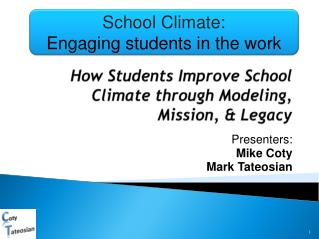 How Students Improve School Climate through Modeling, Mission, & Legacy