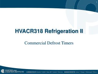 HVACR318 Refrigeration II