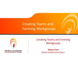 Creating Teams and Forming Workgroups