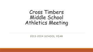 Cross Timbers Middle School Athletics Meeting