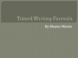 Timed Writing Formula