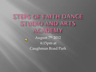 Steps of Faith Dance Studio and Arts Academy