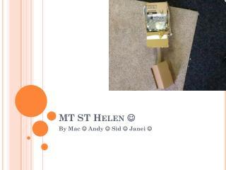 MT ST Helen  ?