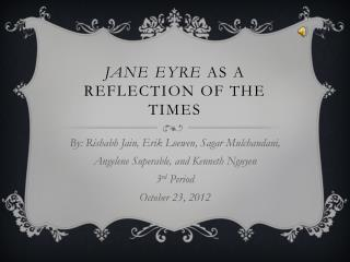 Jane Eyre  as a Reflection of the Times