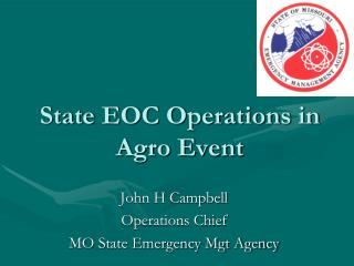 State EOC Operations in Agro Event