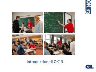 Introduktion til OK13