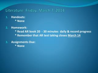 Literature: Friday, March 7, 2014