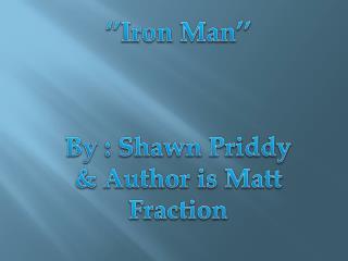 ''Iron Man''