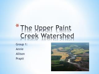 The Upper Paint Creek Watershed
