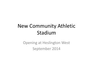 New Community Athletic Stadium