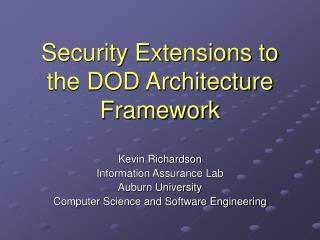 Security Extensions to the DOD Architecture Framework