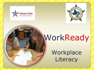 Work Ready Workplace Literacy