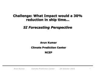 Challenge: What Impact would a 30% reduction in ship time… SI Forecasting Perspective