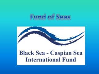 Fund of Seas