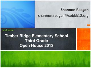 Timber Ridge Elementary School Third Grade Open House 2013