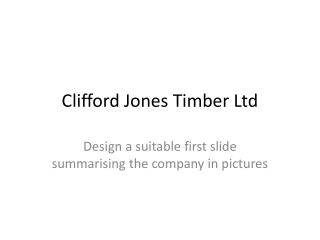 Clifford Jones Timber Ltd