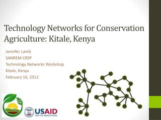 Technology Networks for Conservation Agriculture: Kitale , Kenya
